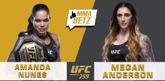 UFC 259: Nunes vs Anderson