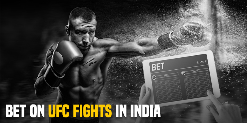 Bet on UFC Fights in India
